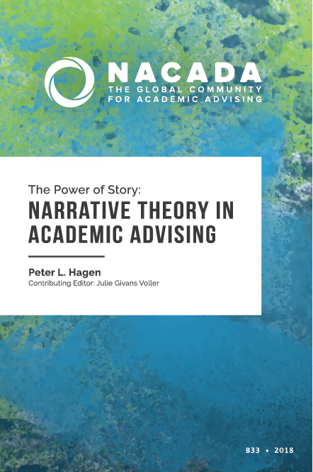 The Power of Story: Narrative Theory in Academic Advising